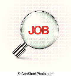 Searching job with a magnifying glass