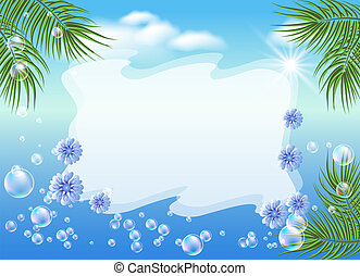 Seascape with palm branches, bubbles and flowers