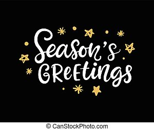 Seasons Greetings. Christmas ink hand lettering phrase. Invitation card with brush calligraphy on black background. Vector illustration.