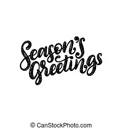 Seasons Greetings, hand lettering on red background. Vector Christmas illustration. Happy Holidays greeting card, poster.