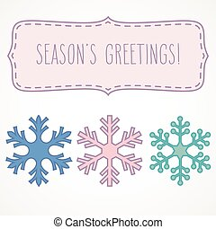 Season's greetings in a frame with snowflakes