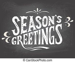 Season's greetings on chalkboard background - Season's...