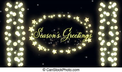 Animation of Seasons Greetings text with glowing fairy lights on black background. Christmas and New Years Eve celebration festivity concept digitally generated image.