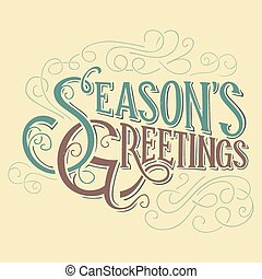 Seasons greetings typographic title - Seasons greetings...