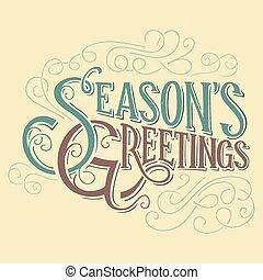 Seasons greetings typographic design, hand-lettering headline