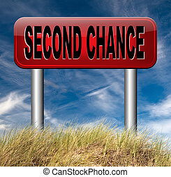 second chance new fresh start or another opportunity give a...