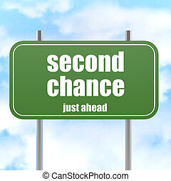 Second chance road sign in Blue Sky image with hi-res...