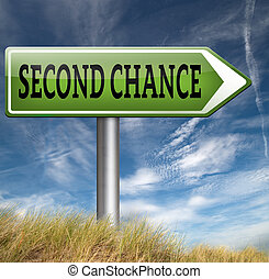 second chance try again another new fresh start or ...