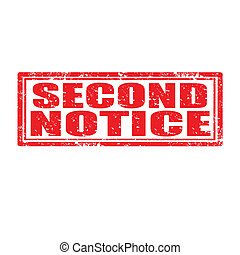 Grunge rubber stamp with text Second Notice, vector illustration