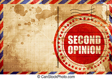 second opinion, red grunge stamp on an airmail background - ...