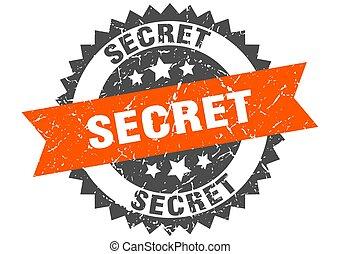 secret grunge stamp with orange band. secret