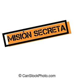 secret mission stamp in spanish - secret mission black stamp...