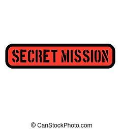 secret mission stamp on white - secret mission black stamp ...