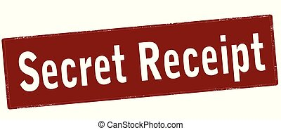 Secret receipt - Rubber stamp with text secret receipt...