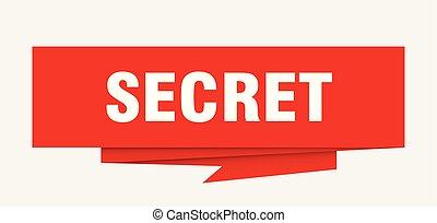 secret sign. secret paper origami speech bubble. secret tag....