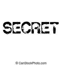 Secret stamp on white background Sticker label