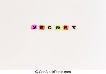 Secret word written in black letters