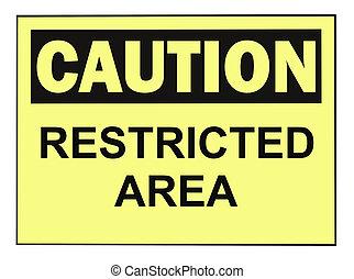 secteur, restreint, avertissement, signe prudence