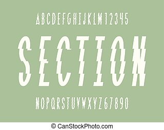 Section font. Vector alphabet letters and numbers. Typeface...