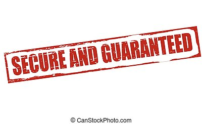 Secure and guaranteed - Rubber stamp with text secure and...