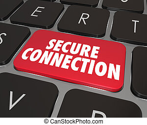 Secure Connection words on a computer keyboard key to illustrate online security and protected safe access to a network or internet website for sharing digital information
