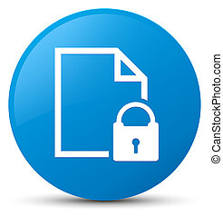 Secure document icon cyan blue round button