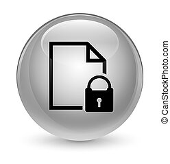 Secure document icon glassy white round button