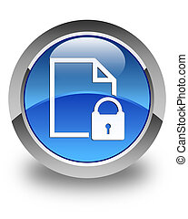 Secure document icon glossy blue round button