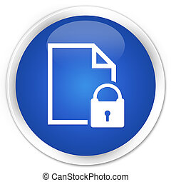 Secure document icon premium blue round button