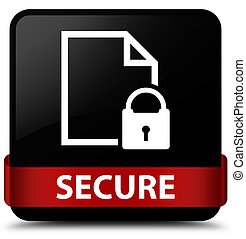 Secure (document page padlock icon) black square button red ribbon in middle