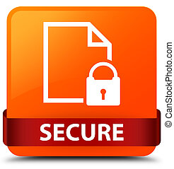 Secure (document page padlock icon) orange square button red ribbon in middle