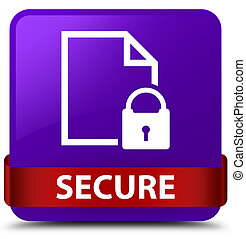Secure (document page padlock icon) purple square button red ribbon in middle