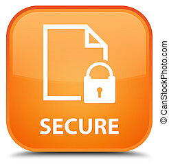 Secure (document page padlock icon) special orange square button