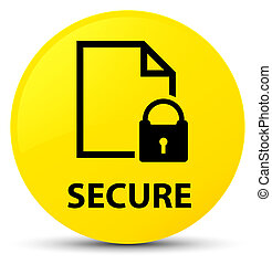 Secure (document page padlock icon) yellow round button