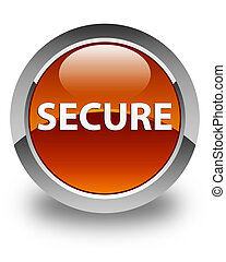 Secure glossy brown round button