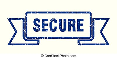 secure grunge ribbon. secure sign. secure banner