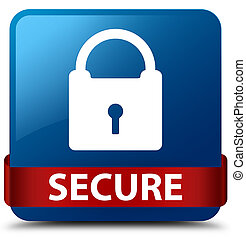 Secure (padlock icon) blue square button red ribbon in middle
