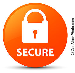 Secure (padlock icon) orange round button