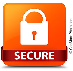 Secure (padlock icon) orange square button red ribbon in middle