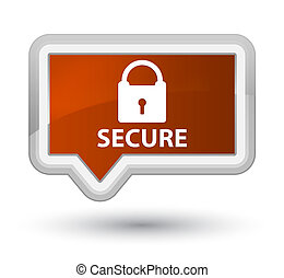 Secure (padlock icon) prime brown banner button