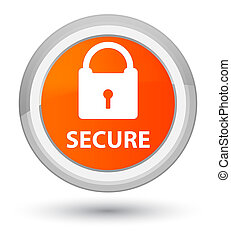 Secure (padlock icon) prime orange round button