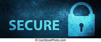 Secure (padlock icon) special blue banner background