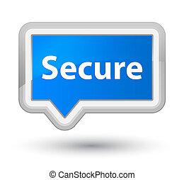 Secure prime cyan blue banner button