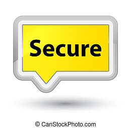 Secure prime yellow banner button