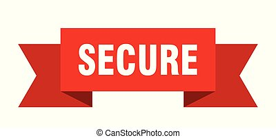 secure ribbon. secure isolated sign. secure banner