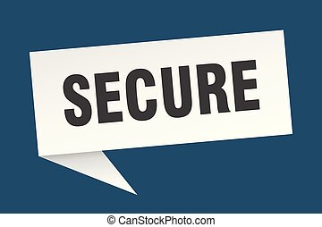 secure speech bubble. secure sign. secure banner