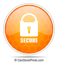 Secure web icon. Round orange glossy internet button for webdesign.