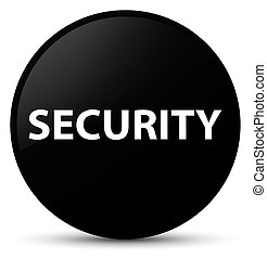 Security black round button