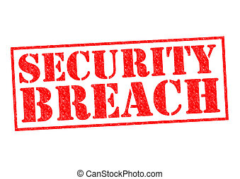SECURITY BREACH red Rubber Stamp over a white background.