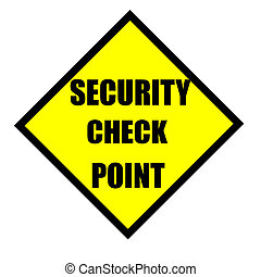 security check point sign isolated over a white background